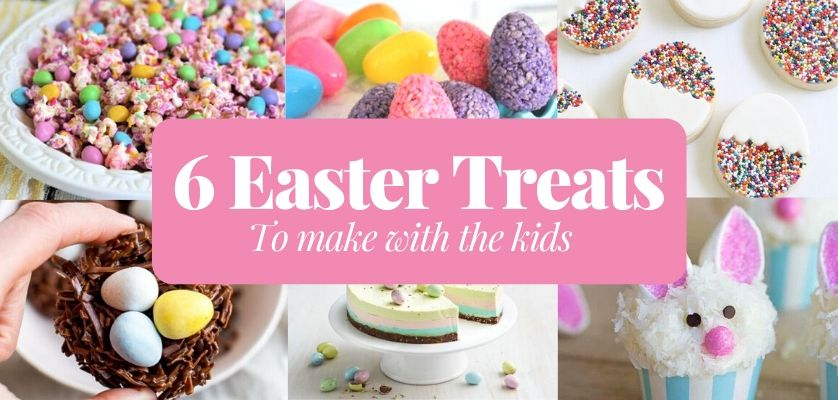 6 Easter Treats To Make With The Kids