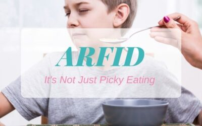 ARFID – It's Not Just Picky Eating