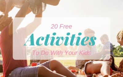 20 Free Activities To Do With Your Kids