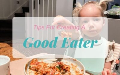 Tips For Creating A Good Eater